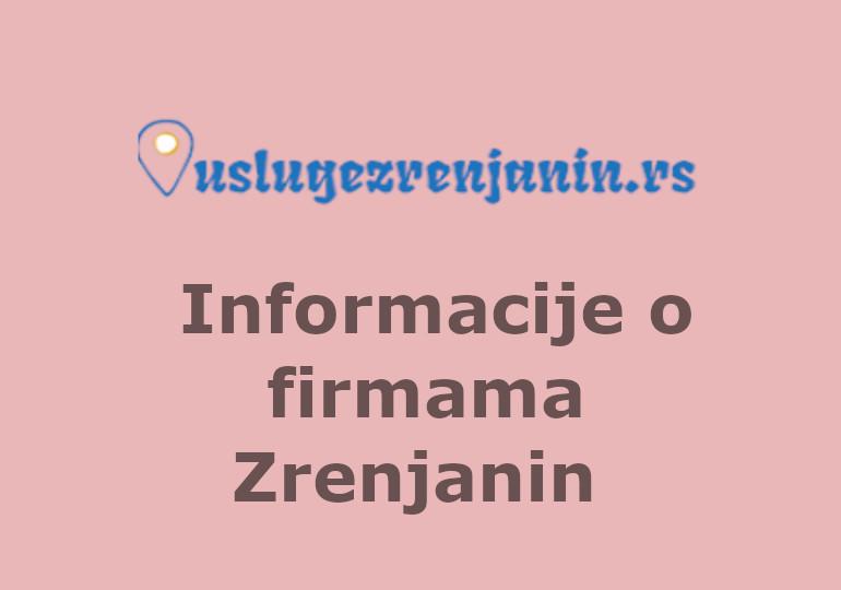 Sve firme u Zrenjaninu – Besplatni oglasi